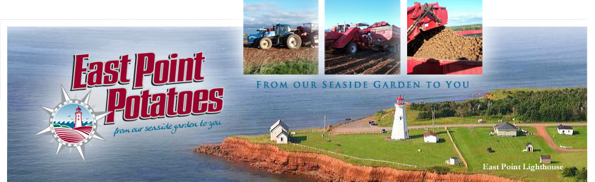 East Point Potatoes - PEI
